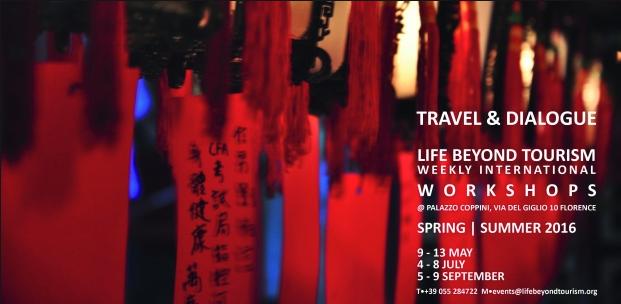 TRAVEL & DIALOGUE Life Beyond Tourism Weekly International Workshop